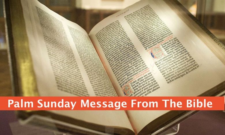 Palm Sunday Message From The Bible